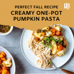 Fall Recipe: Creamy One-Pot Pumpkin Pasta