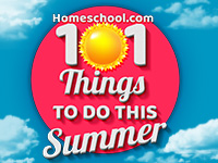 Summer Fun - 101 Things To Do This Summer from Homeschool.com