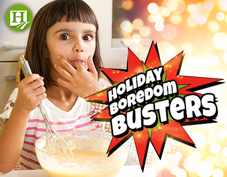 Holiday Boredom Busters for the Whole Family!