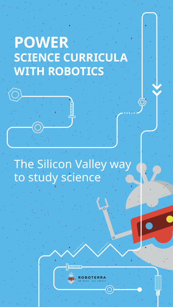Power Science Curricula with Robotics | The Silicon Valley way to study science