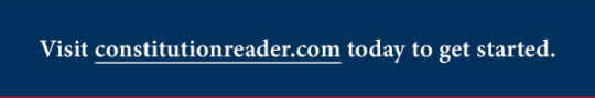 Visit constitutionreader.com today to get started