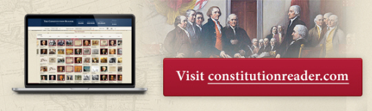 Visit constitutionreader.com