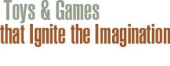 Toys and Games that Ignite the Imagination