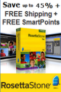SAVE UP TO 45% + FREE SHIPPING + BONUS SMARTPOINTS on Rosetta Stone