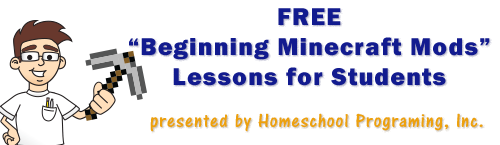 Free Beginning Minecraft Mod Lessons