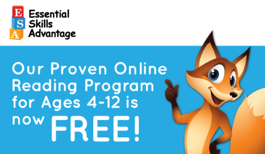 Essential Skills Advantage: Our Proven Online Reading Program is now available for FREE!