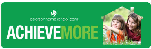 pearsonhomeschool.com - Achieve More - Keep your child on track this summer