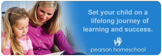 Set your child on a liflong journey of learning and success - Pearson Homeschool