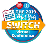 The 2019 Mid-Year Switch Virtual Conference
