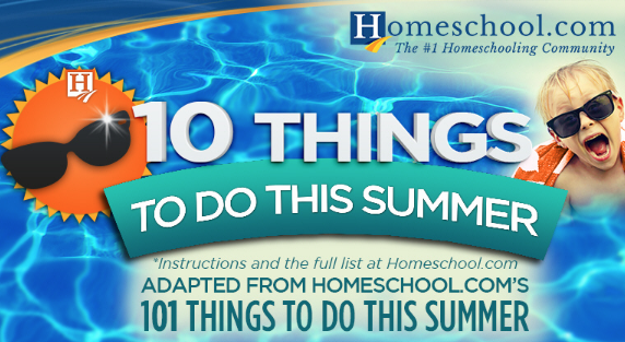 Ten Things to Do This Summer!