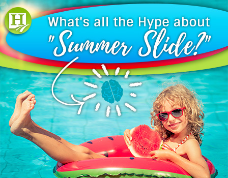 What's the hype about the summer slide?