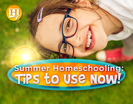 Learn how to enjoy your homeschooling this summer!