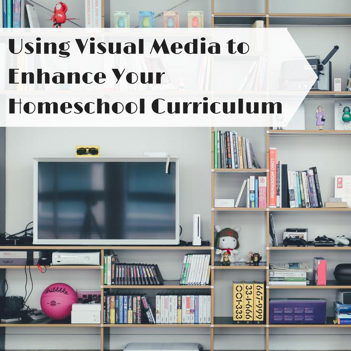 Using Visual Media to Enhance Your Homeschool