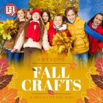 Awesome Fall Homeschool Crafts and Activities for Kids