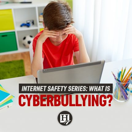 Internet Safety Series: What is Cyber Bullying?