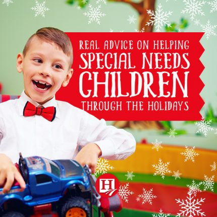 Tips for Making the Holidays Great with a Special Needs Child