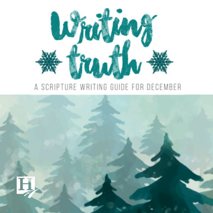 Writing Truth - Scripture Writing for December