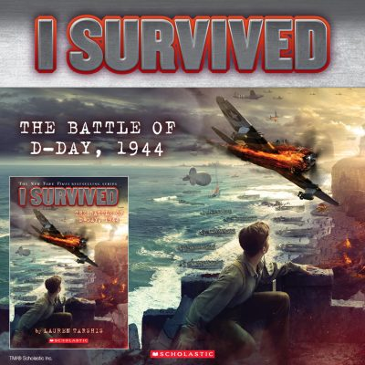 I Survived! D-Day and World War II