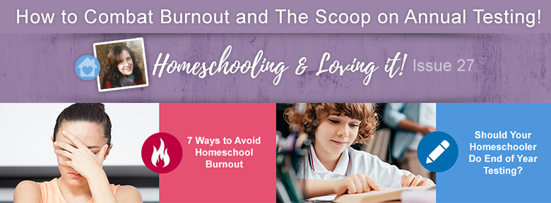 Homeschooling & Loving It Edition 27