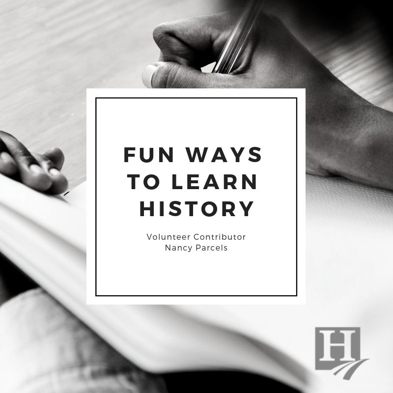 Fun Ways To Learn History