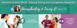 Homeschooling & Loving It! Issue 28