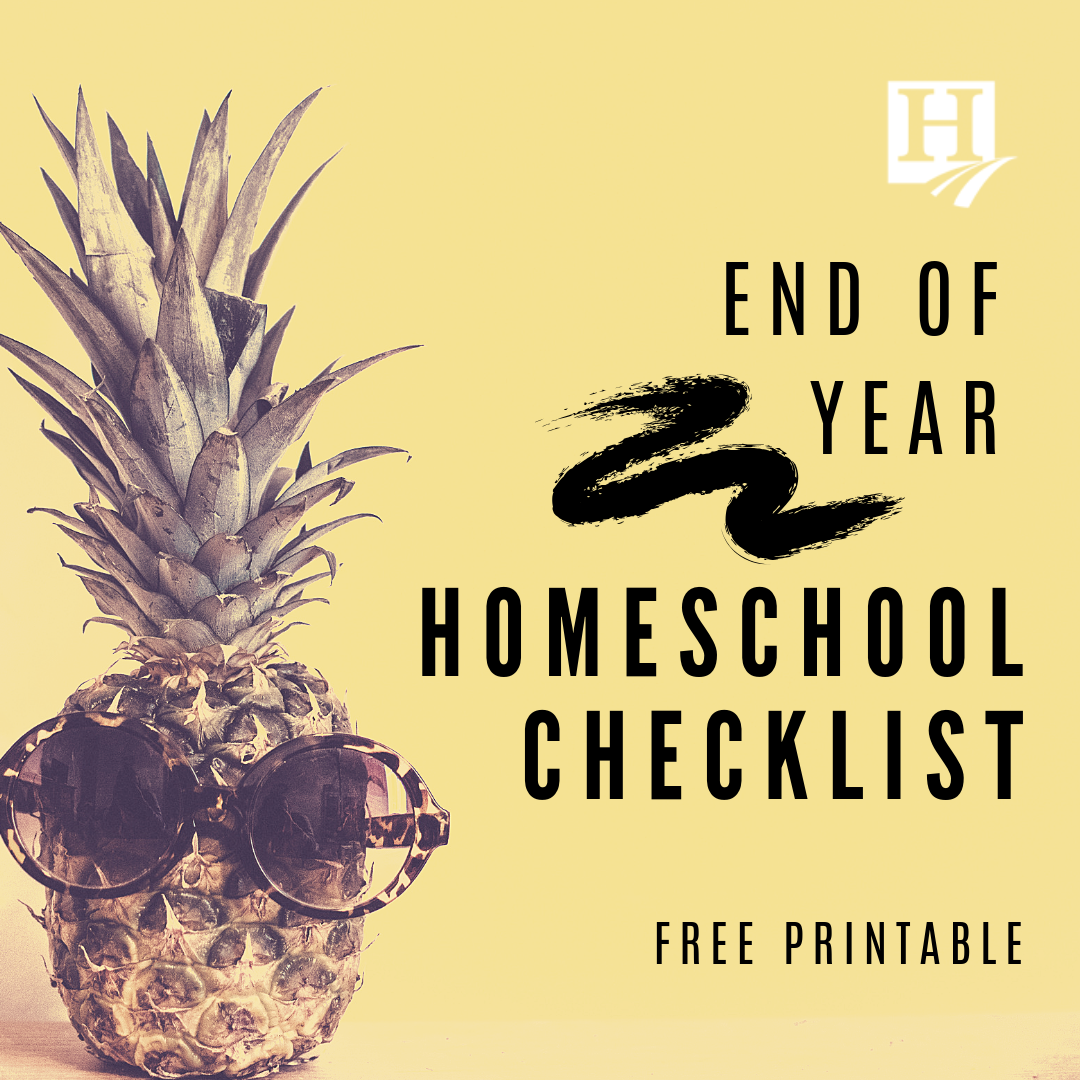 End of the Year Homeschool Checklist