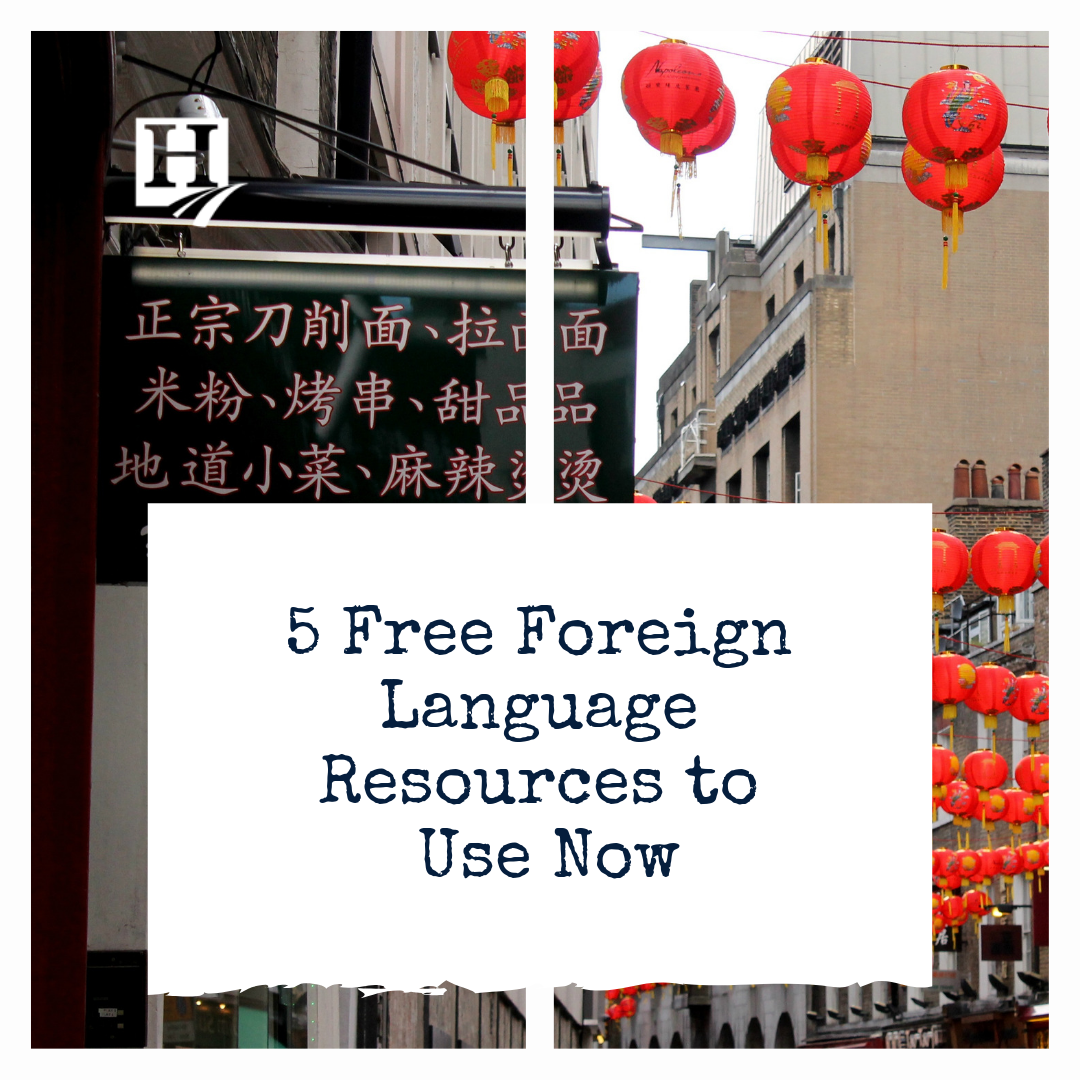 5 Free Foreign Language Resources to Use Now