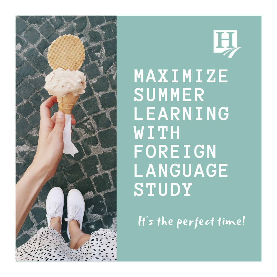 Maximize Summer Learning with Foreign Language Studies