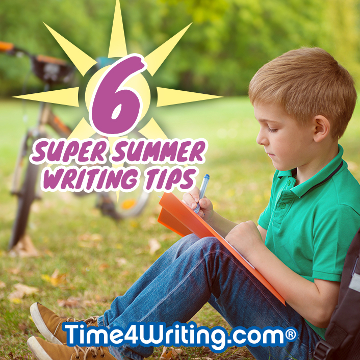 6 Super Summer Writing Tips