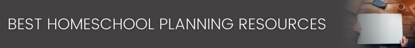 Best Homeschool Planning Resources
