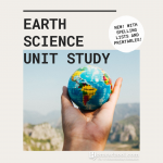 Earth Science Homeschool Unit Study