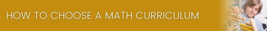 How To Choose A Homeschool Math Curriculum