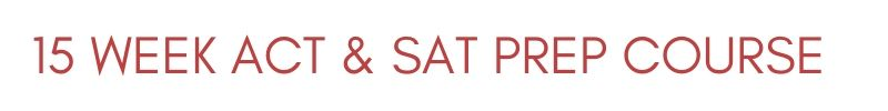 SAT and ACT Prep Course