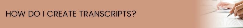 How Do I Create Homeschool Transcripts?