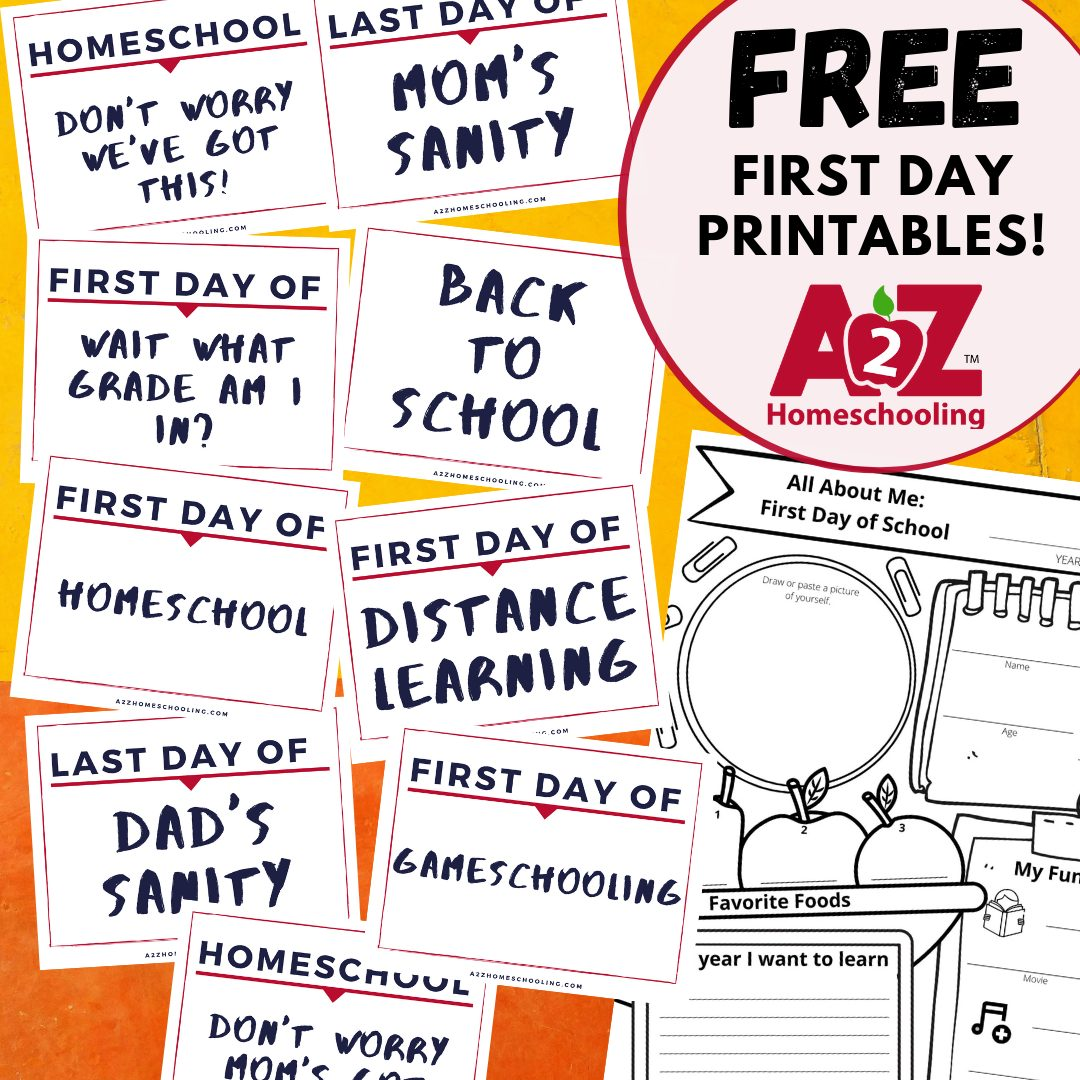 First Day of Homeschool Printables