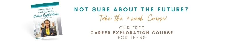 Career Explorations Course for Homeschool Teens