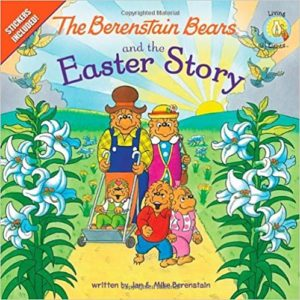 Berenstein Bears and the Easter Story